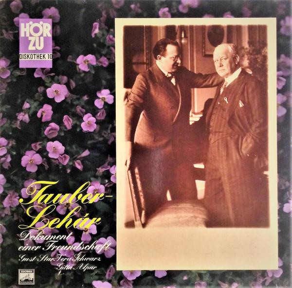 Bild Tauber* - Lehár* - Dokument Einer Freundschaft (LP) Schallplatten Ankauf