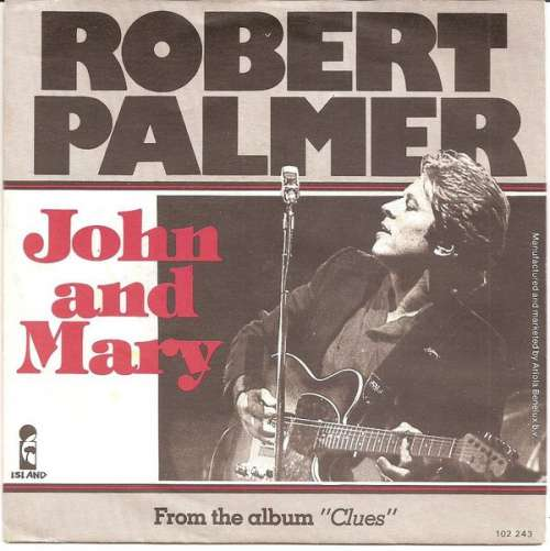 Bild Robert Palmer - John And Mary (7, Single) Schallplatten Ankauf