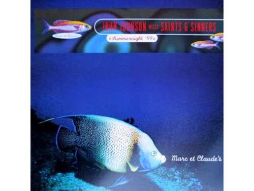 Bild John Johnson meets Saints & Sinners - Summernight '99 (12) Schallplatten Ankauf