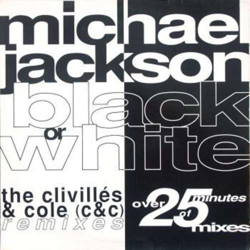 Cover Michael Jackson - Black Or White (The Clivillés & Cole (C&C) Remixes) (12, Maxi) Schallplatten Ankauf