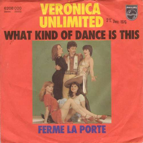 Bild Veronica Unlimited - What Kind Of Dance Is This (7, Single) Schallplatten Ankauf