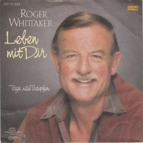 Bild Roger Whittaker - Leben Mit Dir (7, Single) Schallplatten Ankauf
