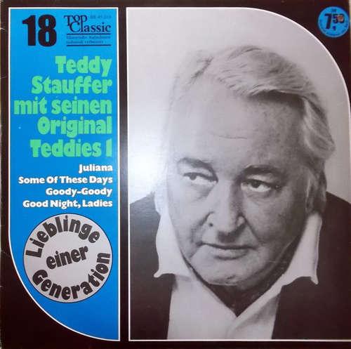 Cover zu Teddy Stauffer Und Seine Original Teddies - Lieblinge Einer Generation Vol. 1 (LP, Comp) Schallplatten Ankauf