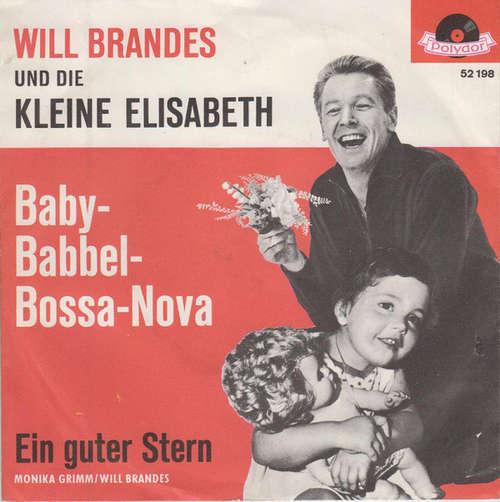 Cover Will Brandes Und Die Kleine Elisabeth - Baby-Babbel-Bossa-Nova (7, Single, Mono) Schallplatten Ankauf