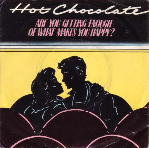 Bild Hot Chocolate - Are You Getting Enough Of What Makes You Happy? (7, Single) Schallplatten Ankauf