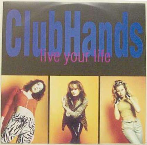 Cover zu Clubhands - Live Your Life (12) Schallplatten Ankauf
