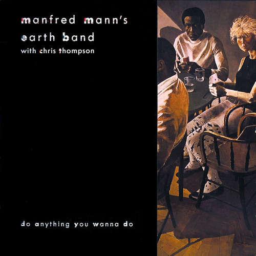 Bild Manfred Mann's Earth Band With Chris Thompson - Do Anything You Wanna Do (12, Maxi) Schallplatten Ankauf