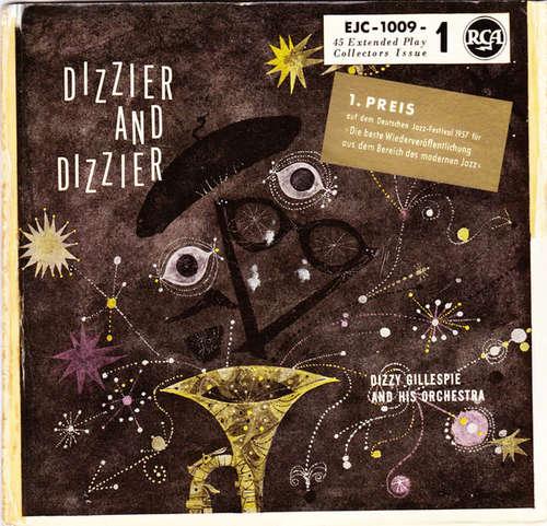 Bild Dizzy Gillespie And His Orchestra - Dizzier And Dizzier (7, EP) Schallplatten Ankauf
