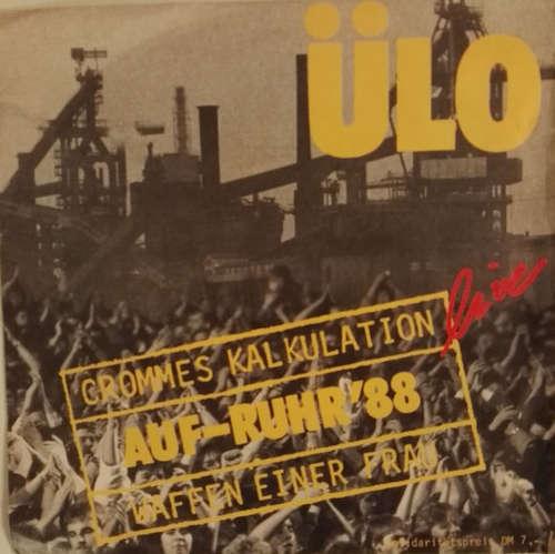 Bild Ülo - Crommes Kalkulation (live Auf-Ruhr '88) / Waffen einer Frau (7, Single) Schallplatten Ankauf