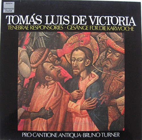 Bild Tomás Luis De Victoria, Pro Cantione Antiqua, Bruno Turner - Tenebrae Responsories = Gesänge Für Die Karwoche (LP, Album) Schallplatten Ankauf
