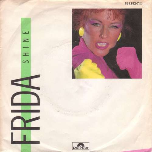 Bild Frida - Shine (7, Single) Schallplatten Ankauf