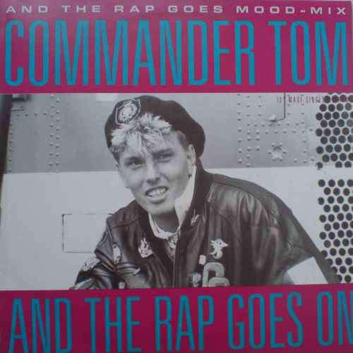 Bild Commander Tom - And The Rap Goes On (12) Schallplatten Ankauf