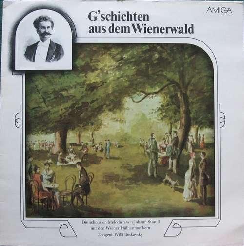 Bild Johann Strauß* - Wiener Philharmoniker - Willi Boskovsky - G'schichten Aus Dem Wienerwald (LP) Schallplatten Ankauf