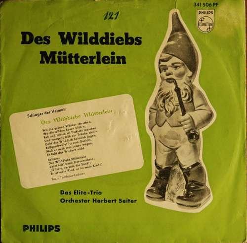 Cover zu Das Elite-Trio*, Orchester Herbert Seiter - Des Wilddiebs Mütterlein / Der Fremdenlegionär (7, Single, Mono) Schallplatten Ankauf