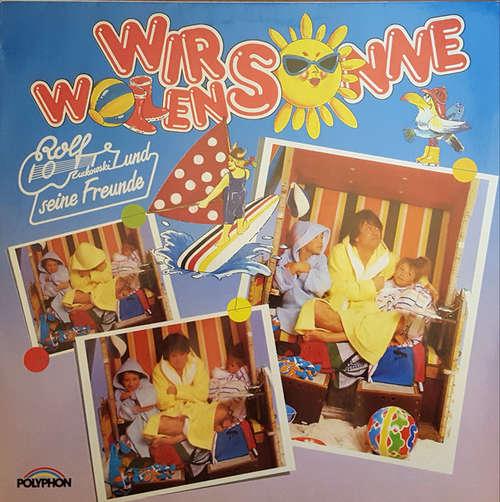 Bild Rolf Und Seine Freunde - Wir Wollen Sonne (LP, Album) Schallplatten Ankauf