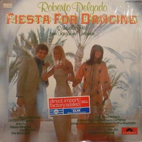 Cover Roberto Delgado - Fiesta For Dancing (LP, Album) Schallplatten Ankauf