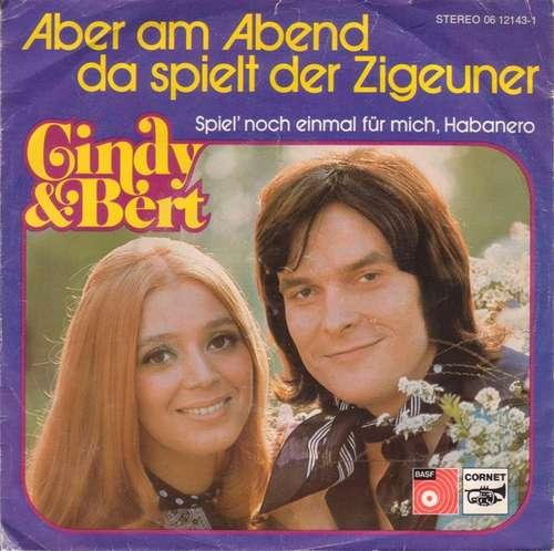 Bild Cindy & Bert - Aber Am Abend Da Spielt Der Zigeuner (7, Single) Schallplatten Ankauf
