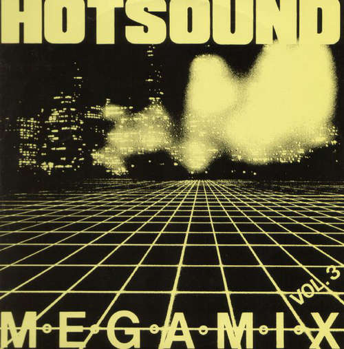 Bild Various - Hotsound Megamix Vol. 3 (12, Maxi, Mixed) Schallplatten Ankauf