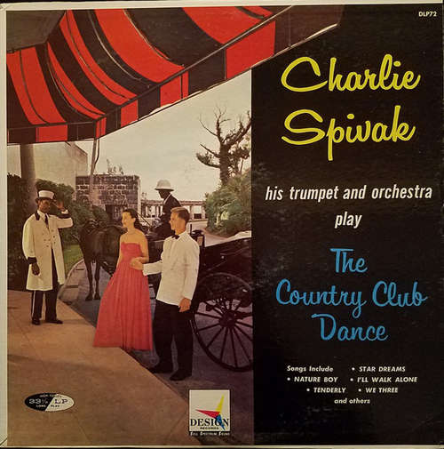 Bild Charlie Spivak – His Trumpet And Orchestra* - The Country Club Dance (LP, Album, Mono, RP) Schallplatten Ankauf