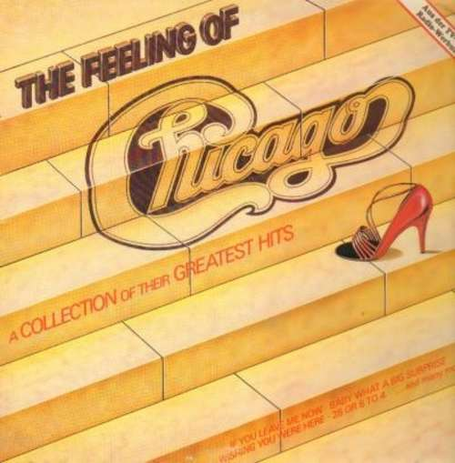 Bild Chicago (2) - The Feeling Of (A Collection Of Their Greatest Hits) (LP, Comp) Schallplatten Ankauf