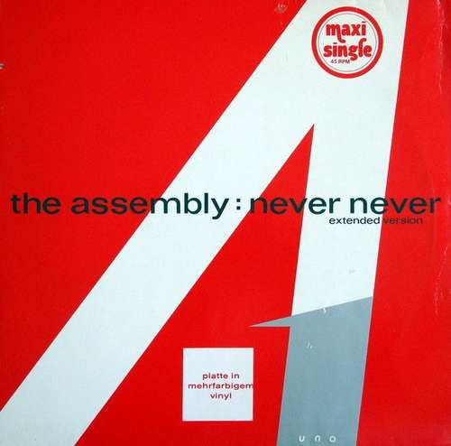 Cover The Assembly - Never Never (Extended Version) (12, Maxi, Mul) Schallplatten Ankauf