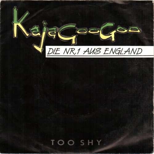Bild Kajagoogoo - Too Shy (7, Single) Schallplatten Ankauf