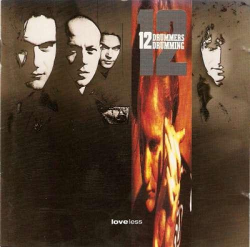 Cover 12 Drummers Drumming* - Loveless (LP, Album) Schallplatten Ankauf