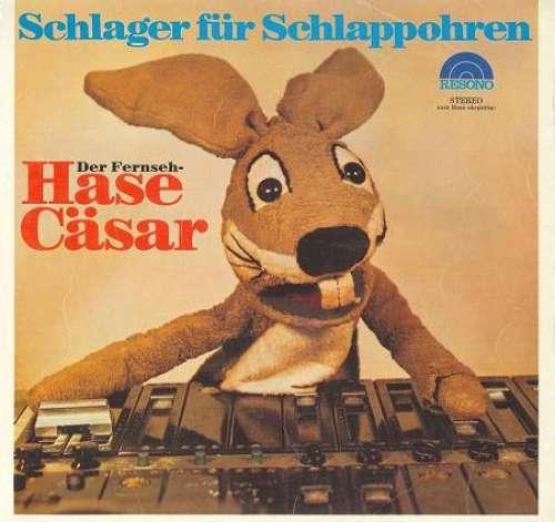 Cover Hase Cäsar - Schlager Für Schlappohren (LP) Schallplatten Ankauf