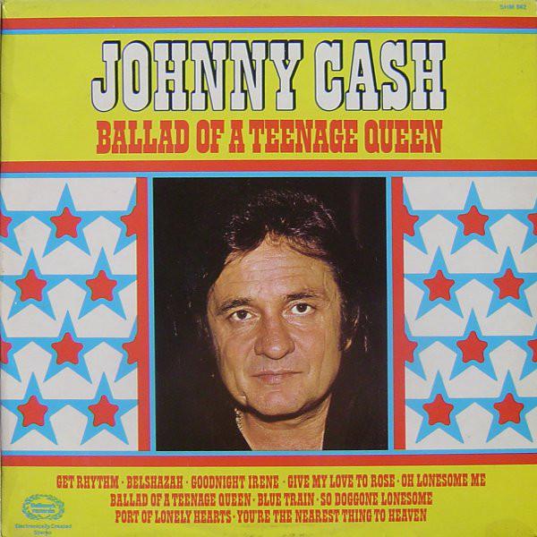 Cover Johnny Cash - Ballad Of A Teenage Queen (LP, Comp, RP) Schallplatten Ankauf