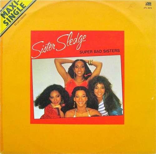 Bild Sister Sledge - Super Bad Sisters (12, Maxi) Schallplatten Ankauf