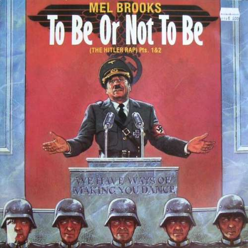 Cover Mel Brooks - To Be Or Not To Be (The Hitler Rap) Pts. 1&2 (12, Single) Schallplatten Ankauf