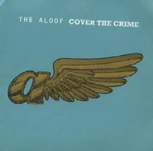 Cover The Aloof - Cover The Crime (2xLP, Album, RE) Schallplatten Ankauf