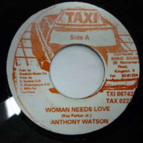 Cover Anthony Watson - Woman Needs Love (7, Single) Schallplatten Ankauf