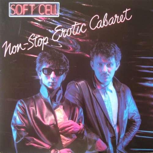 Cover Soft Cell - Non-Stop Erotic Cabaret (LP, Album, RP) Schallplatten Ankauf