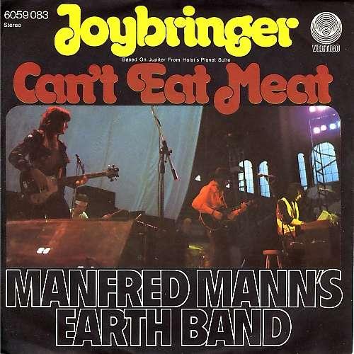 Bild Manfred Mann's Earth Band - Joybringer / Can't Eat Meat (7, Single) Schallplatten Ankauf