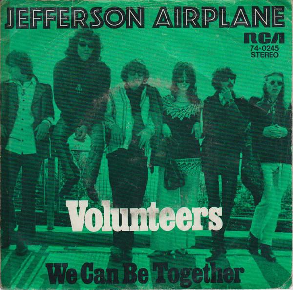 Cover Jefferson Airplane - Volunteers (7, Single) Schallplatten Ankauf