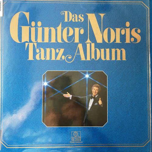 Cover Günter Noris - Das Günter Noris Tanz Album (3xLP, Album, Club) Schallplatten Ankauf