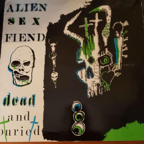 Cover Alien Sex Fiend - Dead And Buried (12, Single) Schallplatten Ankauf