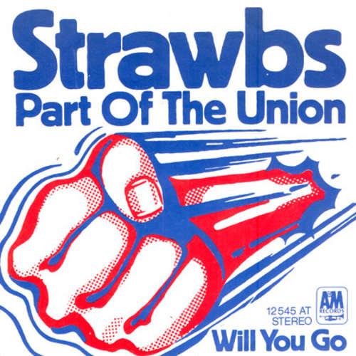 Bild Strawbs - Part Of The Union  (7, Single) Schallplatten Ankauf