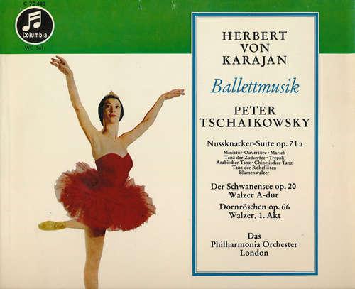 Bild Peter Tschaikowsky*, Herbert von Karajan, Das Philharmonia Orchester London* - Ballettmusik (Nussknacker-Suite  - Schwanensee - Dornröschen) (10) Schallplatten Ankauf
