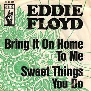 Bild Eddie Floyd - Bring It On Home To Me / Sweet Things You Do (7, Single) Schallplatten Ankauf
