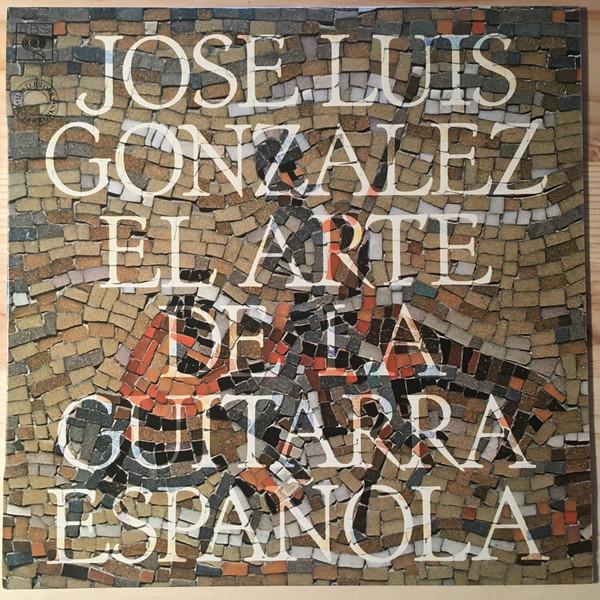 Cover José Luis González* - El Arte De La Guitarra Española (LP) Schallplatten Ankauf