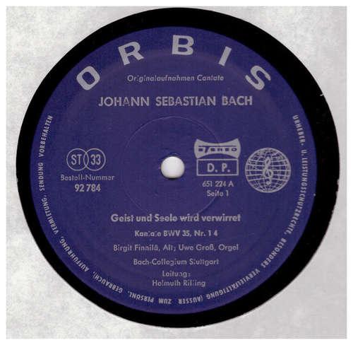 Bild Johann Sebastian Bach - Geist Und Seele Wird Verwirret, Kantate BWV 35 - Der Friede Sei Mit Dir, Kantate BWV 158 (LP) Schallplatten Ankauf