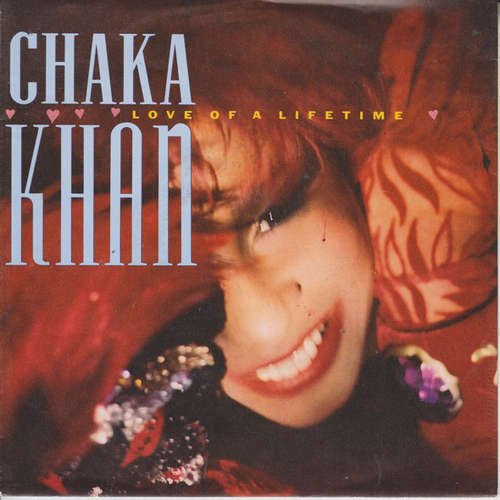 Bild Chaka Khan - Love Of A Lifetime (7, Single) Schallplatten Ankauf