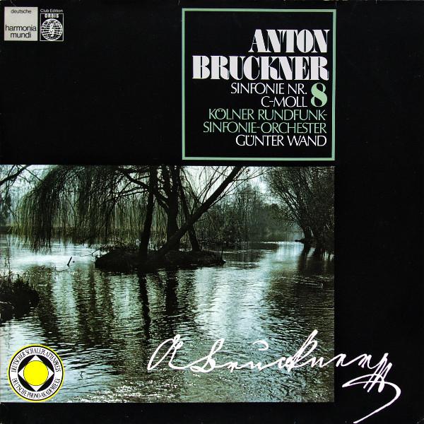 Cover Anton Bruckner, Günter Wand, Kölner Rundfunk-Sinfonie-Orchester - Sinfonie Nr. 8 C-Moll  (2xLP, Club) Schallplatten Ankauf