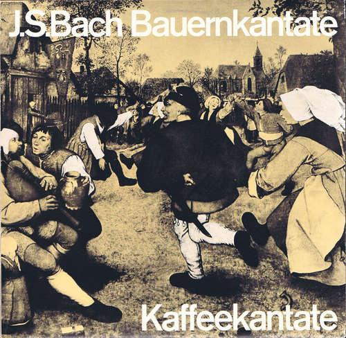 Bild J.S. Bach* - Bauern-Kantate / Kaffee-Kantate  (LP) Schallplatten Ankauf