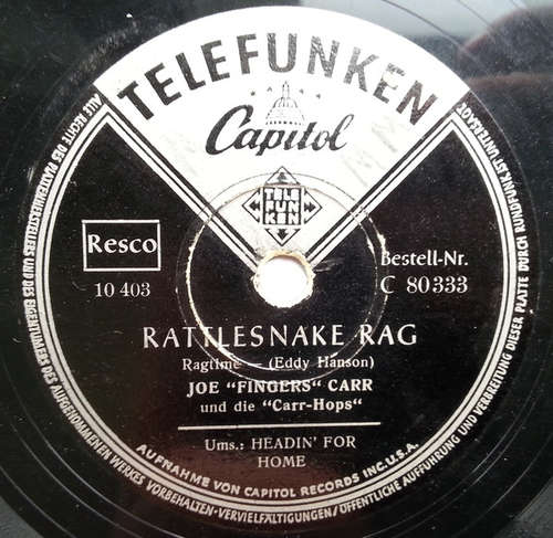 Cover Joe Fingers Carr Und Die Carr-Hops* - Rattlesnake Rag / Headin' For Home (Shellac, 10) Schallplatten Ankauf
