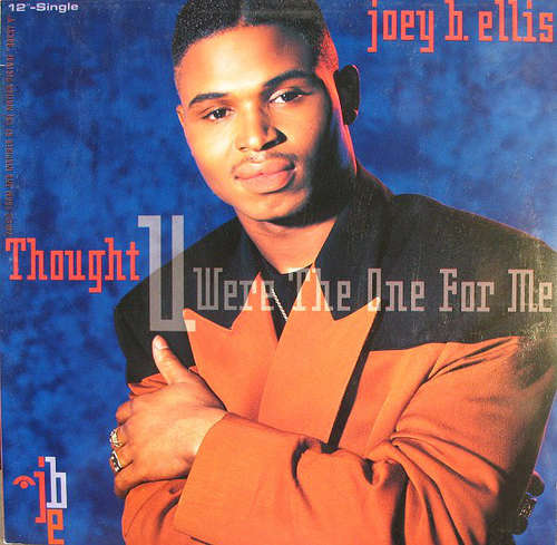Cover Joey B. Ellis - Thought You Were The One For Me (12) Schallplatten Ankauf