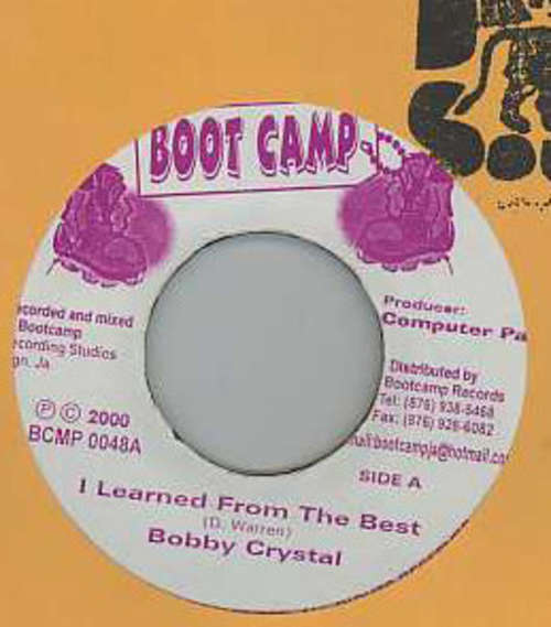 Cover Bobby Crystal - I Learned From The Best (7, Single) Schallplatten Ankauf