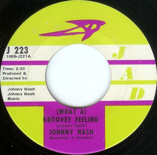 Bild Johnny Nash - (What A) Groovey Feeling / You Got Soul - Pt 1 (7, Single) Schallplatten Ankauf